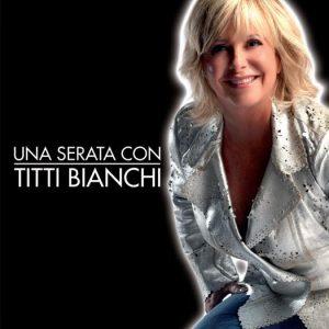 Una Serata Con Titti Bianchi