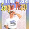 Sergio Pezzi - I miei Successi